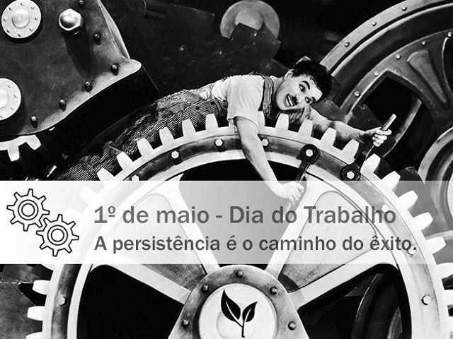 01 De Maio Dia Do Trabalho A Persistencia E O Caminho Do Exito