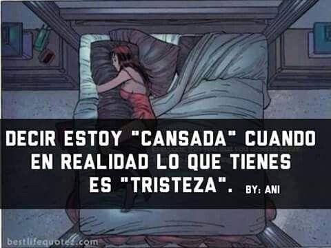 Estoy cansada....