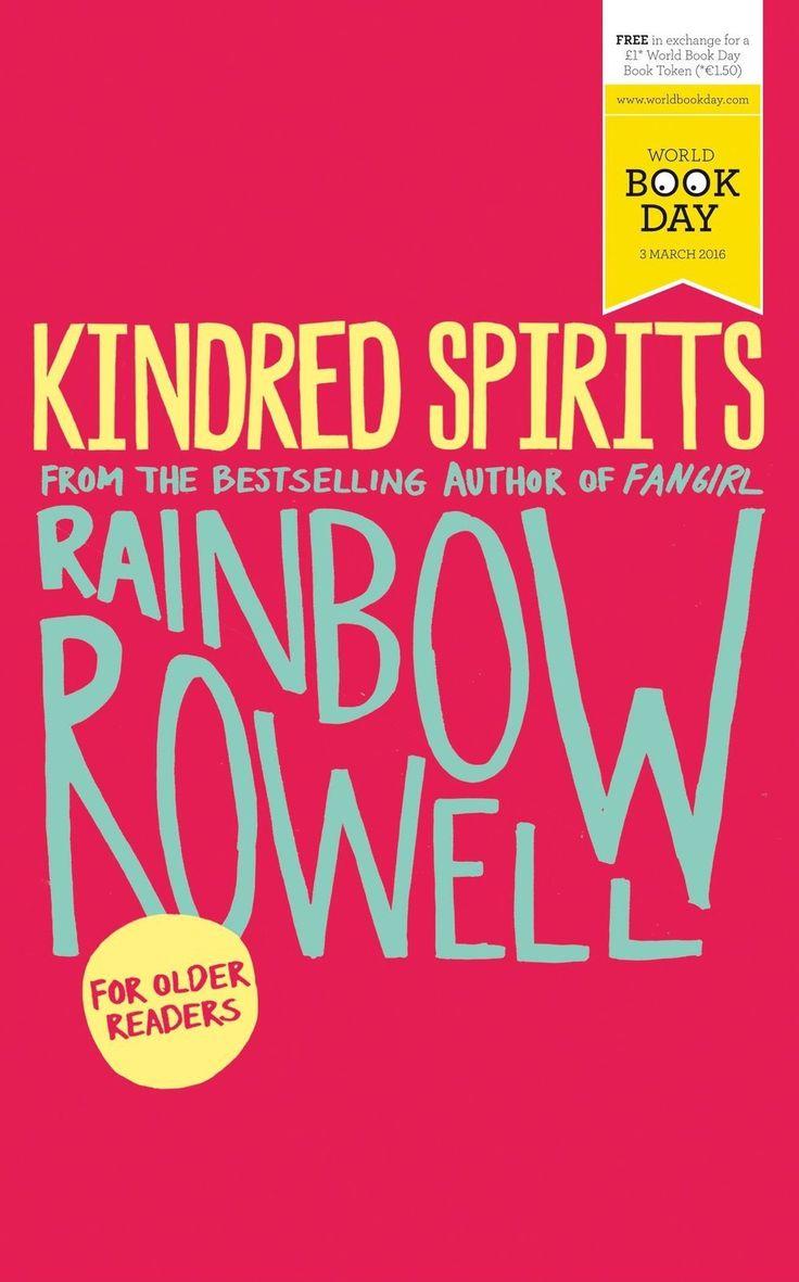 Kindred Spirits [Feb 25, 2016] Rowell, Rainbow]
