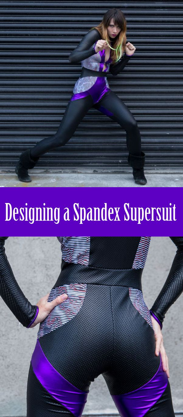 Even if you aren't using stretch fabric as part of a superhero costume, there is no doubt that learning to design and sew spandex is a great skill to have under your belt... (or at least under the underwear you wear over your tights.)