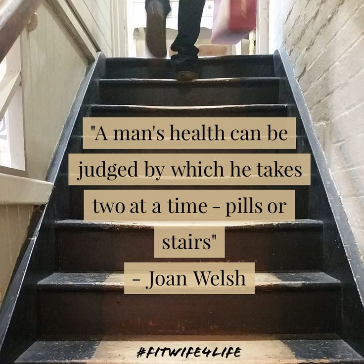 """""""A man's health can be judged by which he takes two at a time - pills or stairs"""" - Joan Welsh #health #fitlife #eatrealfood #eatplaylove #bridalicious #fitwife4life @fitwife4life"""
