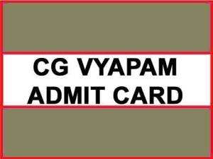 cg vyapam admit card