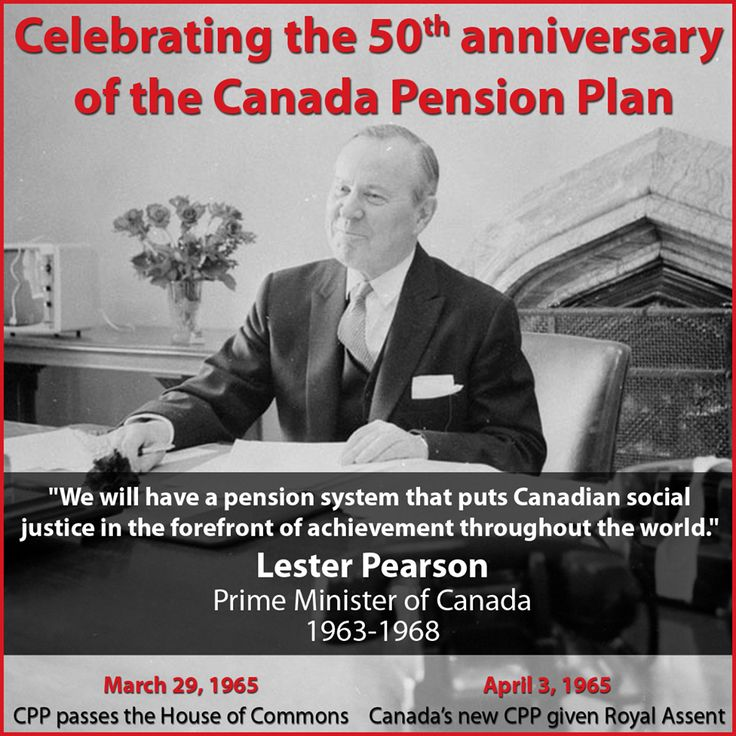 50 yrs since the House of Commons passed legislation creating the Canada Pension Plan. Thank you Lester Pearson! #lpc