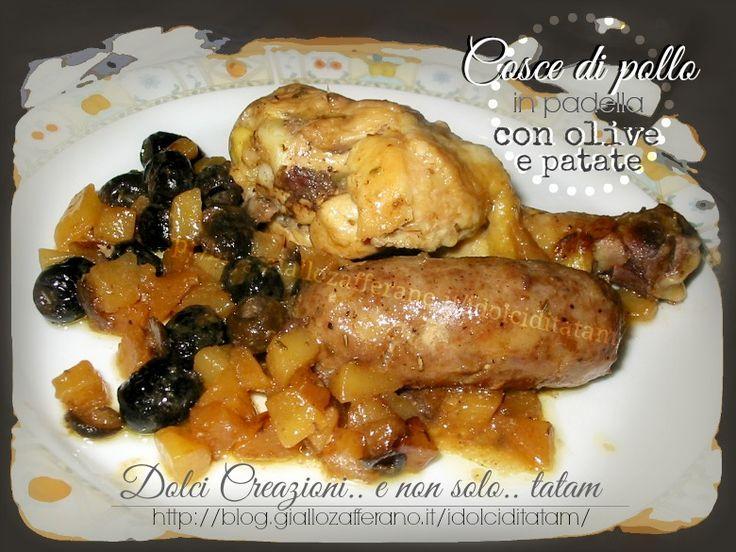cosce di pollo con olive e patate in padella