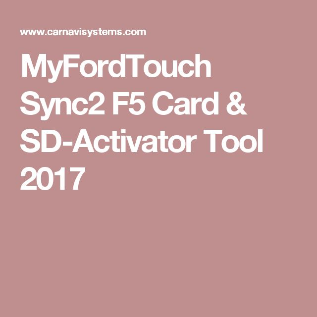 MyFordTouch Sync2 F5 Card & SD-Activator Tool 2017