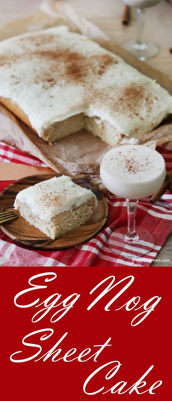 Eggnog Sheet Cake recipe that is the perfect holiday treat for your guests. Its soft, moist and sweet. | Eggnog recipes, how to make eggnog, holiday desserts, #holidaydesserts #holidayrecipes #eggnog #eggnogrecipes