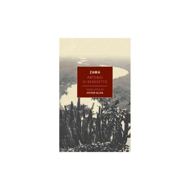 Zama (Paperback) (Antonio Di Benedetto)