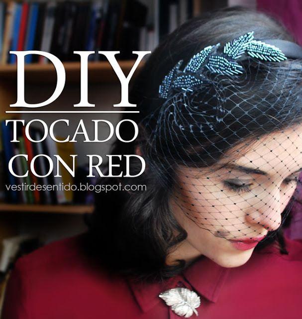 Vestir de Sentido: DIY: Tocado con red
