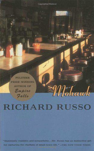 Richard Russo's Mohawk. #2014summerreadinglist