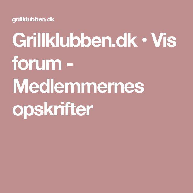 Grillklubben.dk • Vis forum - Medlemmernes opskrifter