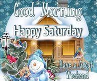 Winter Good Morning Happy Saturday Image Quote