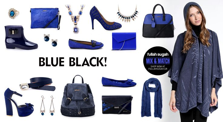 Mix & Match | Blue Black! | http://fullahsugah.gr/ #MixAndMatch #FullahSugah