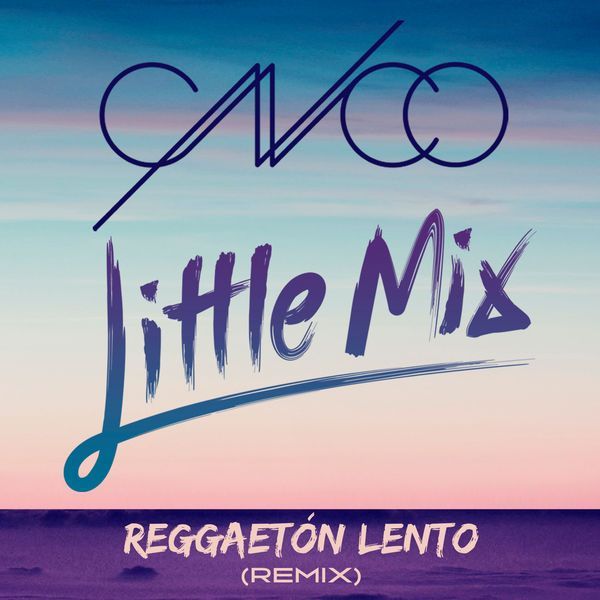 Reggaetón Lento (Remix) [with CNCO]