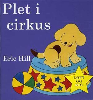 Læs om Plet i cirkus - VI HENVISER TIL ØVRIGE BIND I SERIEN FX.. Udgivet af Apostrof. Bogens ISBN er 9788759107355, køb den her