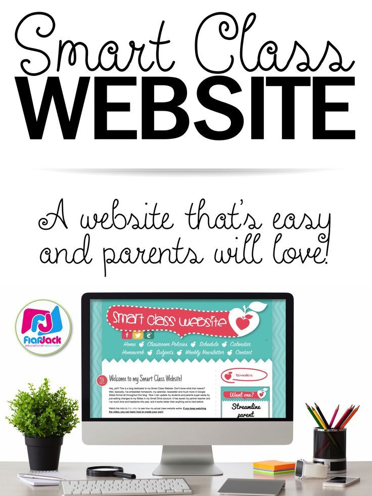 Smart Class Website - Would you love to have one place where parents can find your newsletter, homework assignments, monthly calendar, reminders, and more? Would you like to be able to update all of these in just seconds? With a Smart Class Website, you c