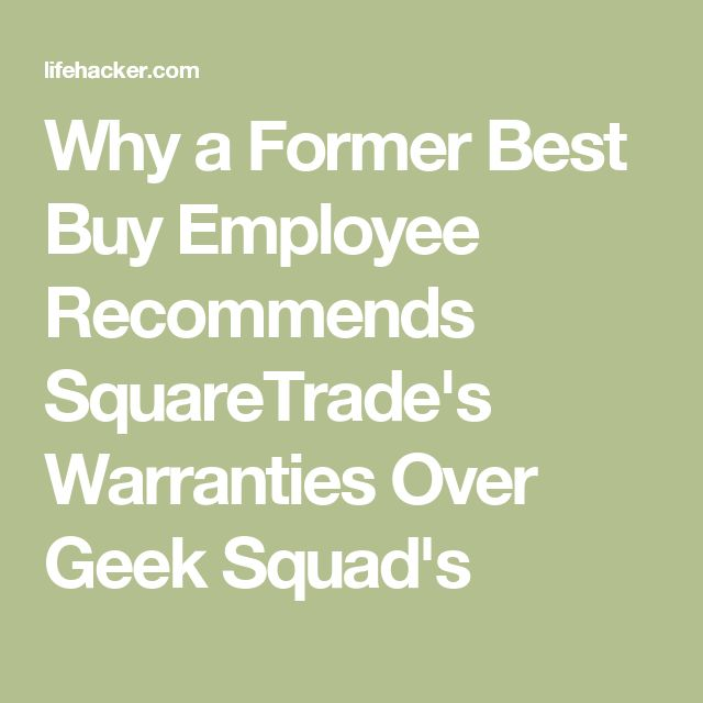 Why a Former Best Buy Employee Recommends SquareTrade's Warranties Over Geek Squad's