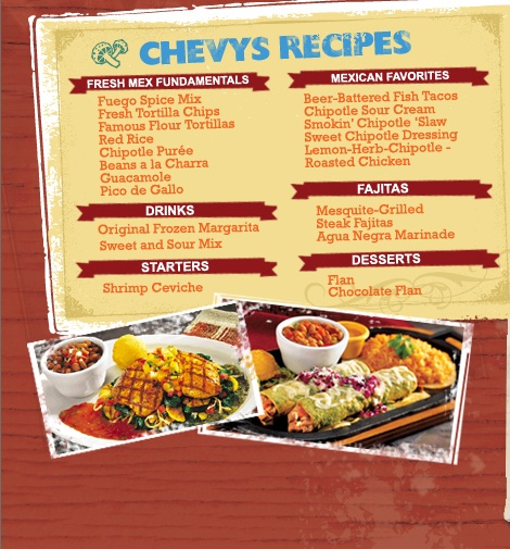 Chevys Fresh Mex® is Mexican un-chained. We serve up delicious simplicity in a casual but energized atmosphere. Whether you're with friends or family, there's a fiesta waiting for you at Chevys.