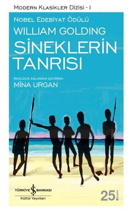 sineklerin tanrisi - william golding - is bankasi kultur yayinlari http://www.idefix.com/kitap/sineklerin-tanrisi-william-golding/tanim.asp