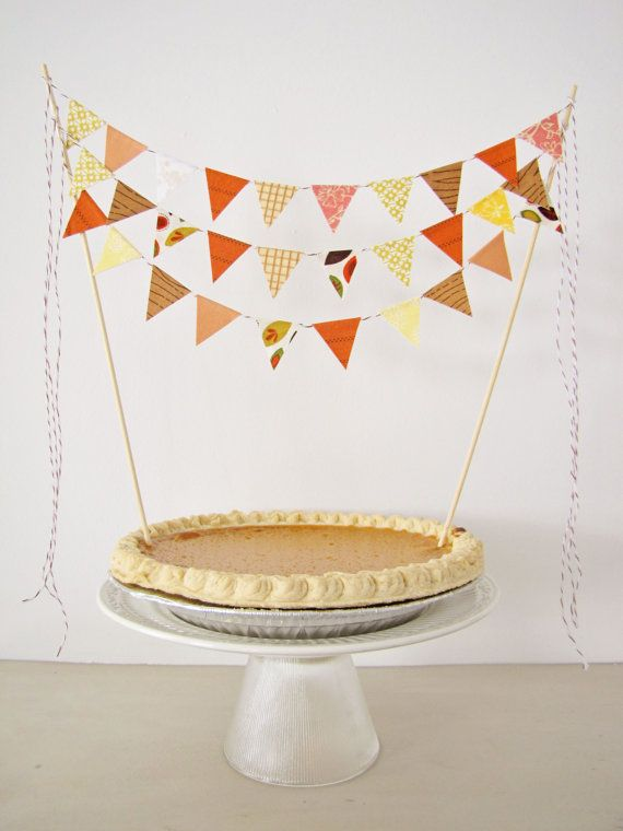 Pumpkin Pie and Bunting Pennet Topper.