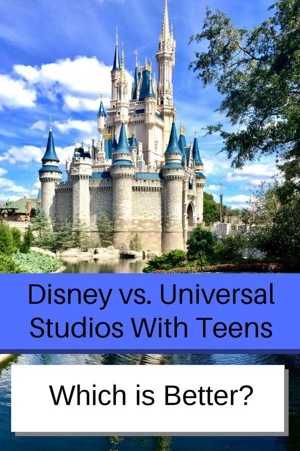 Teens universal or disney better
