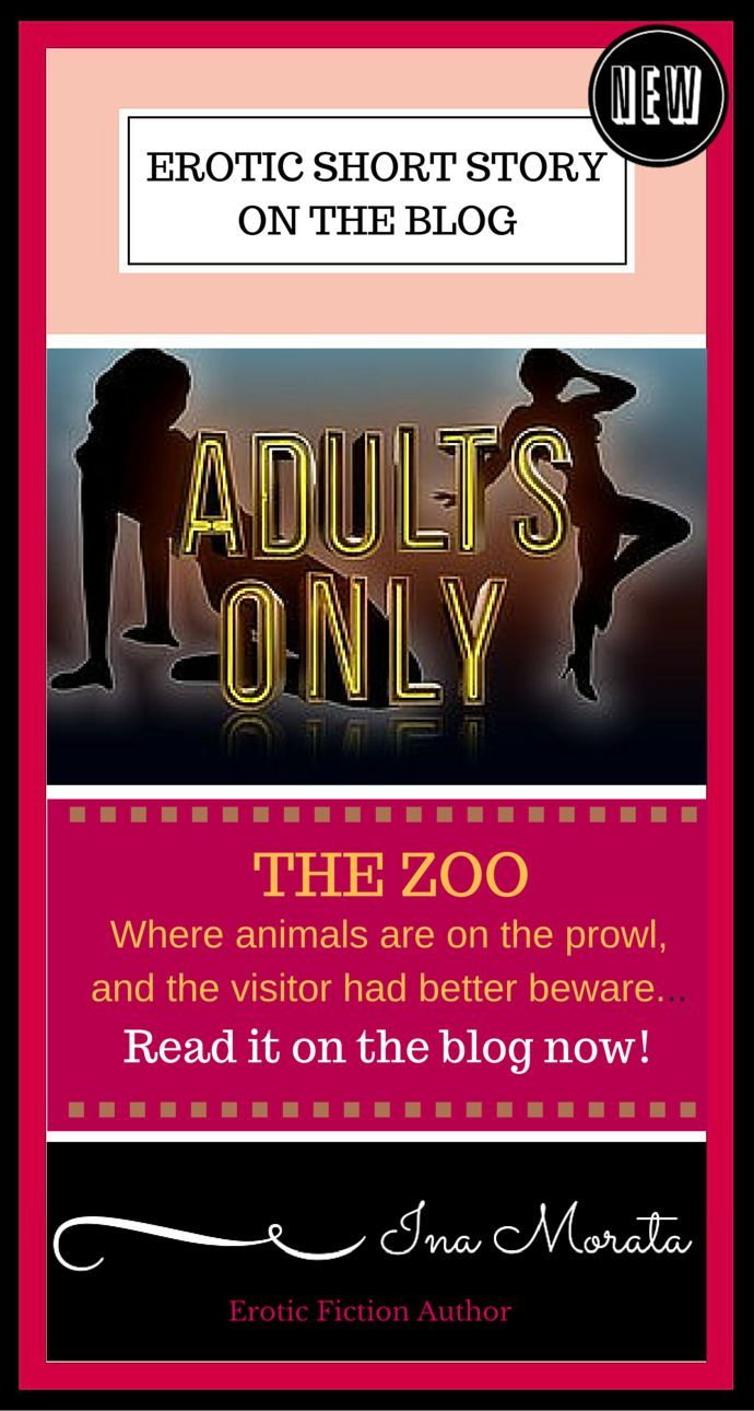 On the blog - another erotic free story for you to read. On a hen night, Carla finds herself in The Zoo, a nightclub with a reputation for prowling animals. What happens when the lone hunter targets her?  Find it at: http://ina-morata.com/2016/07/11/the-zoo-18-only?utm_content=buffer379d2&utm_medium=social&utm_source=pinterest.com&utm_campaign=buffer  Readers 18+ only, please.  Happy reading! Ina x