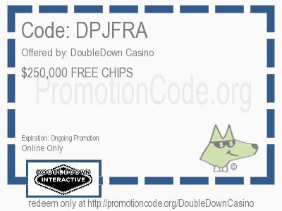 $250,000 FREE CHIPS coupon