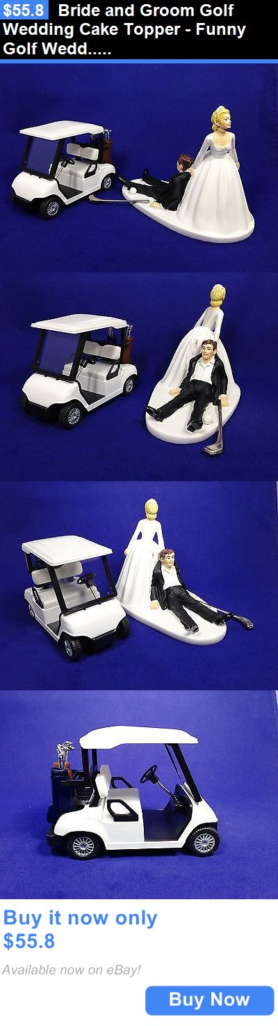 Wedding Cakes Toppers: Bride And Groom Golf Wedding Cake Topper - Funny Golf Wedd... New 2-Day Shipping BUY IT NOW ONLY: $55.8