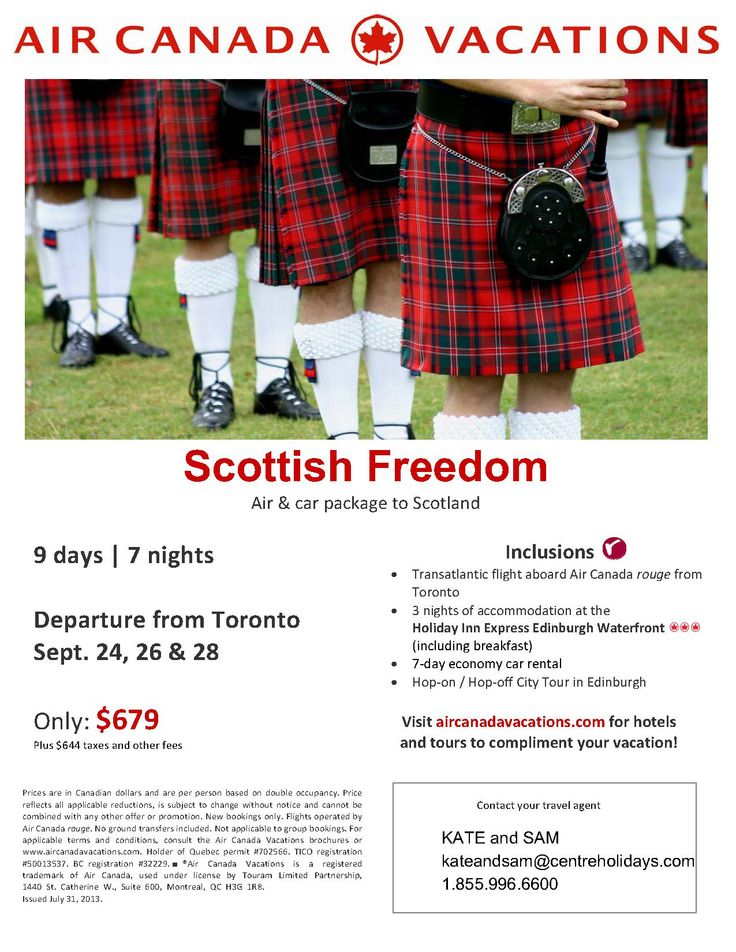 Explore the breath-taking scenery and unique culture of Scotland with our Scottish Freedom fly & drive package, including;  3 nights accommodation (including Breakfast) in Edinburgh. Roundtrip flights onboard AC rouge from Toronto. 7-day economy car rental to explore Scotland at your own pace. Hop-on/ Hop-off City Tour in Edinburgh. Air & Car packages to Scotland start as low as: $679 plus $644 taxes & other fees.
