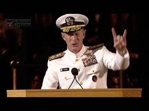 University of Texas at Austin 2014 Commencement Address - Admiral William H. McRaven How to Change the World
