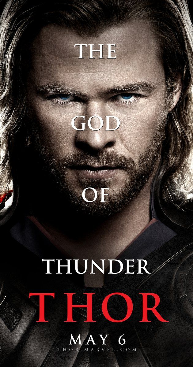 Directed by Kenneth Branagh.  With Chris Hemsworth, Anthony Hopkins, Natalie Portman, Tom Hiddleston. The powerful but arrogant god Thor is cast out of Asgard to live amongst humans in Midgard (Earth), where he soon becomes one of their finest defenders.