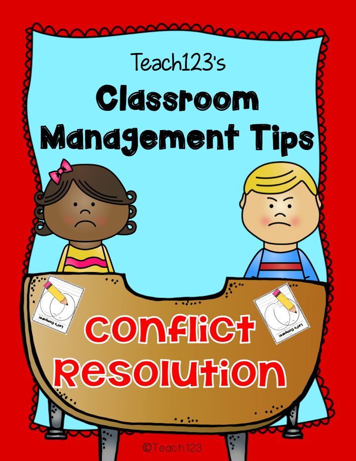 Classroom Management:  Conflict Resolution tip plus FREE printables.