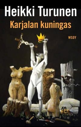 #kirja – Heikki Turunen: Karjalan kuningas