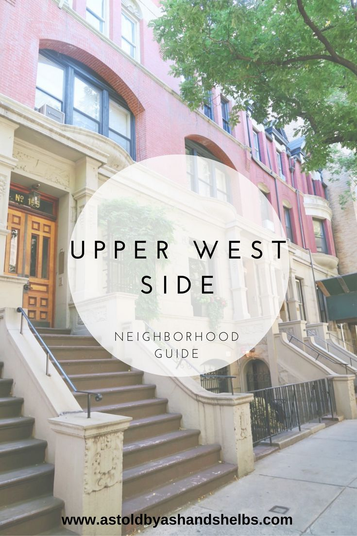 Upper West Side | Neighborhood Guide | New York City