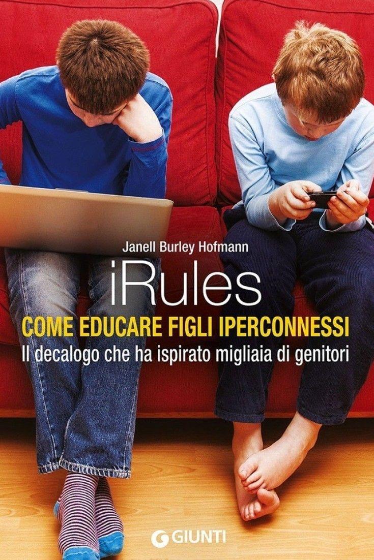 iRules: 18 regole per educare i figli alluso della tecnologia: le password, le fotografie e il cellulare a scuola (FOTO)