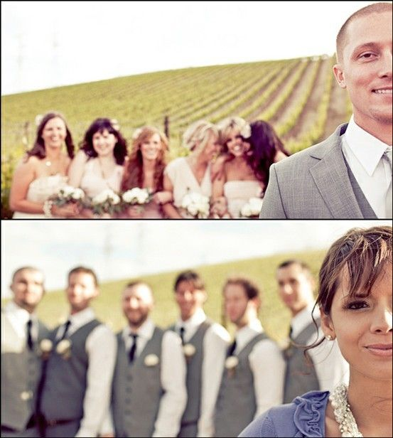 """Groom in forefront, bridesmaids in background..Bride in forefront, groomsmen in background--this way they dont ruin the """"first look"""""""