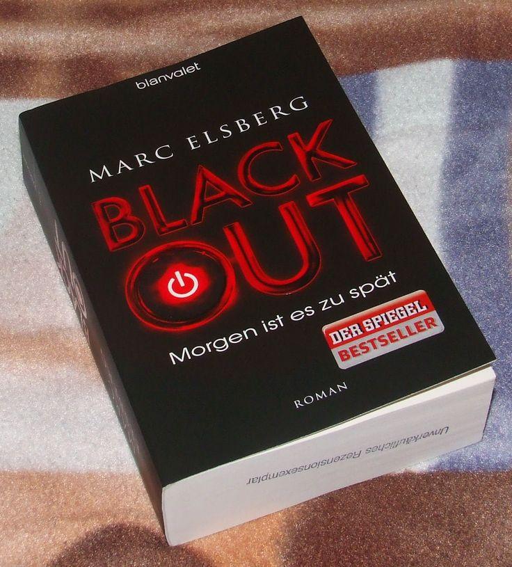 BLACKOUT: Morgen ist es zu spät von Marc Elsberg