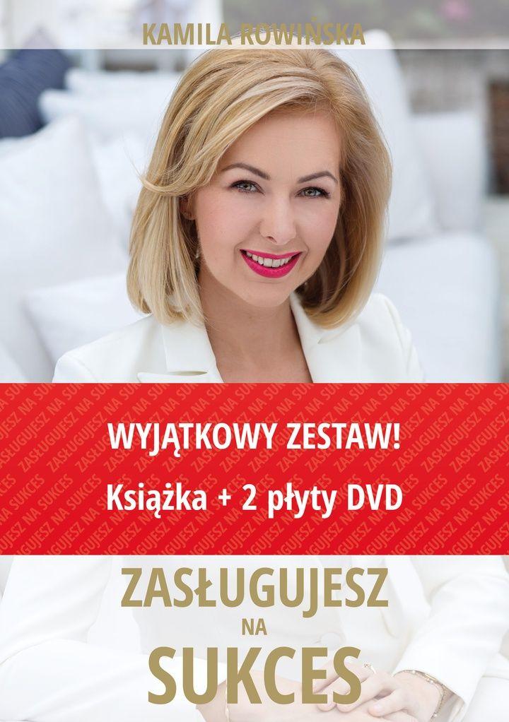 """Kamila Rowińska """"Zasługujesz na sukces. Zarób swój pierwszy (i kolejny) milion!"""""""