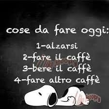 Risultati immagini per frasi e caffè