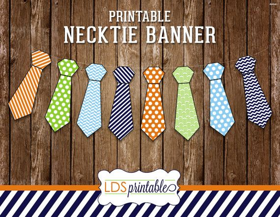 NECKTIE BANNER Great for Priesthood Preview, Baptisms, Mission fair-wells or welcome home.