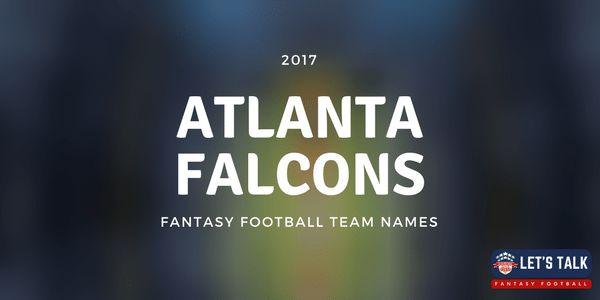 2017 Fantasy Football Team Names - Atlanta Falcons