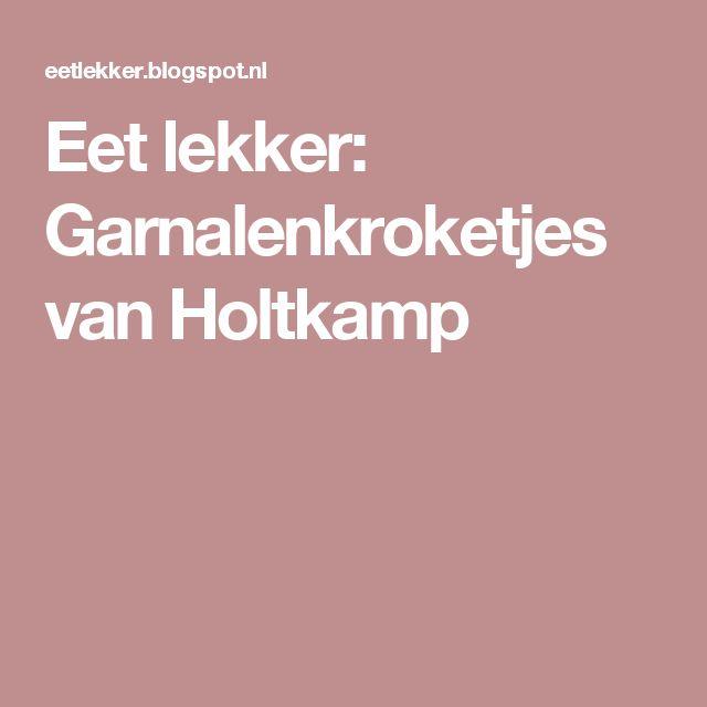 Eet lekker: Garnalenkroketjes van Holtkamp