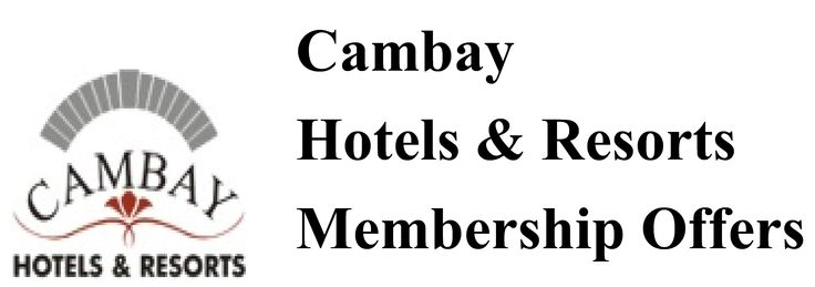 #Cambay #Hotels & #Resorts #Membership #Offers.  For More Details Contact: 9376271515 OR Mail on: neesahospitality@gmail.com