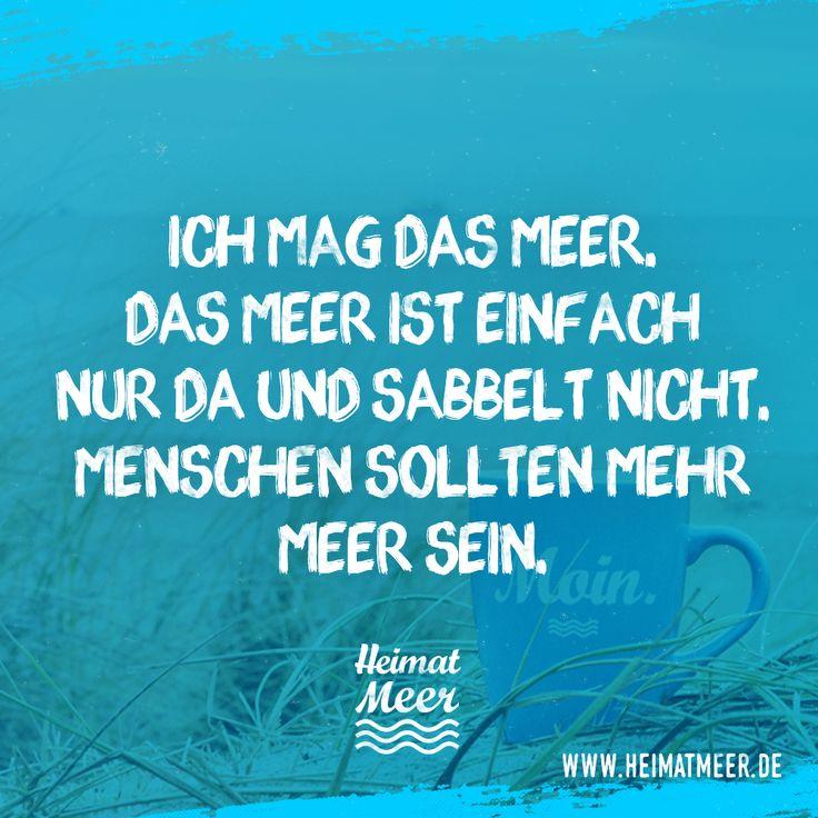Menschen sollten mehr Meer sein. / Mee(h)r vom Meer auf Heimatmeer >>