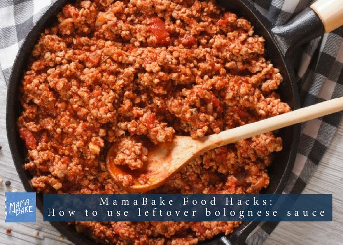 MamaBake Food Hacks: 32 Ways with leftover bolognese