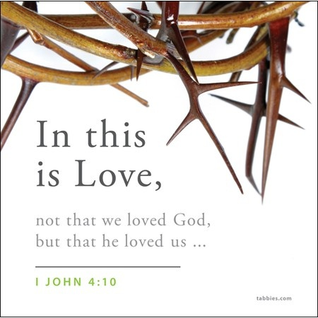 1 John 4:10 Follow us at http://gplus.to/iBibleverses