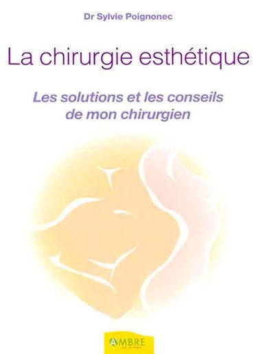 livre de chirurgie esthétique solutions et conseils