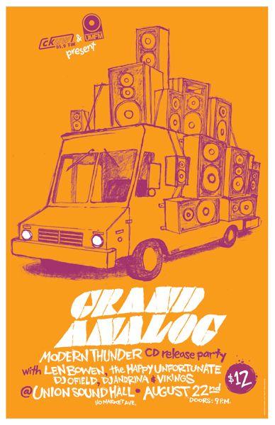 Len Bowen - Vikings - Dj Andrina - Dj Ofield - Happy Unfortunate, The - Grand Analog poster by Allan Lorde