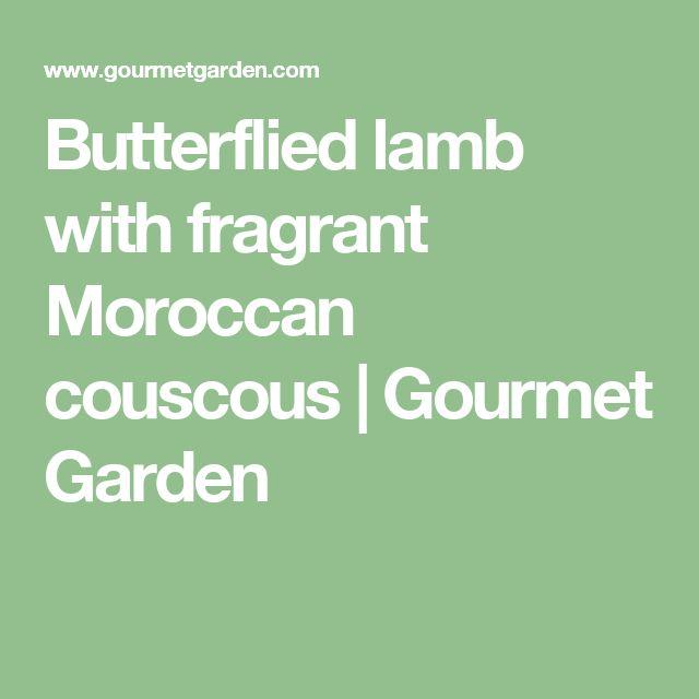 Butterflied lamb with fragrant Moroccan couscous   Gourmet Garden