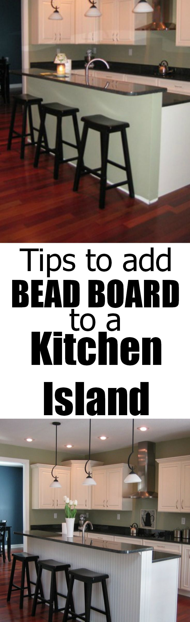 Tips to add bead board to a kitchen island!.  Great tips!