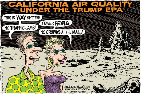Wolverton Cagle Cartoons LOCALCA Trump EPA Air